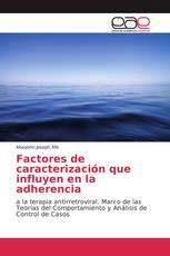 Factores de caracterización que influyen en la adherencia