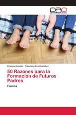 50 Razones para la Formación de Futuros Padres