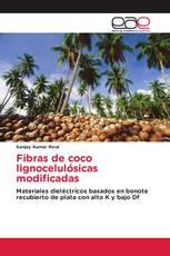 Fibras de coco lignocelulósicas modificadas