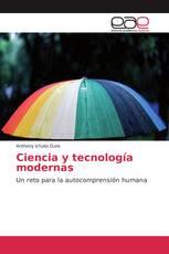 Ciencia y tecnología modernas