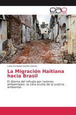 La Migración Haitiana hacia Brasil