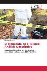 El Homicida en el Bierzo. Análisis Descriptivo