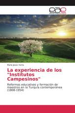 "La experiencia de los ""Institutos Campesinos"""