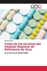 Costo de los servicios del Hospital Regional de Referencia de Arua