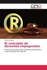 El concepto de derechos impugnados