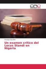 Un examen crítico del Locus Standi en Nigeria