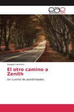 El otro camino a Zenith