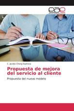 Propuesta de mejora del servicio al cliente