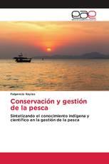 Conservación y gestión de la pesca
