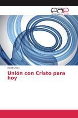 Unión con Cristo para hoy