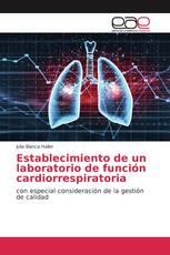 Establecimiento de un laboratorio de función cardiorrespiratoria