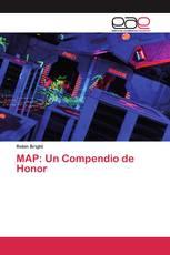 MAP: Un Compendio de Honor