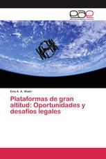 Plataformas de gran altitud: Oportunidades y desafíos legales