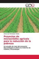 Proyectos de microcrédito agrícola para la reducción de la pobreza