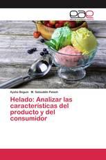 Helado: Analizar las características del producto y del consumidor