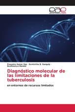 Diagnóstico molecular de las limitaciones de la tuberculosis