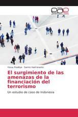 El surgimiento de las amenazas de la financiación del terrorismo