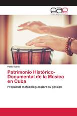 Patrimonio Histórico-Documental de la Música en Cuba