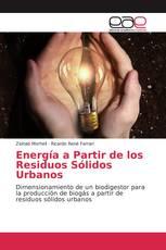 Energía a Partir de los Residuos Sólidos Urbanos