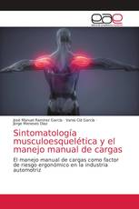 Sintomatología musculoesquelética y el manejo manual de cargas