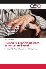 Ciencia y Tecnología para la Inclusión Social