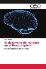 El desarrollo del cerebro en el Homo sapiens