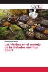 Las hierbas en el manejo de la diabetes mellitus tipo 2