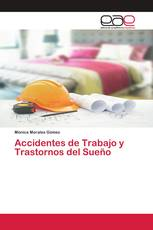 Accidentes de Trabajo y Trastornos del Sueño