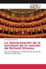 La interpretación de la escritura de la canción de Richard Strauss