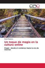 Un toque de magia en la cultura online