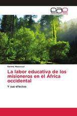 La labor educativa de los misioneros en el África occidental