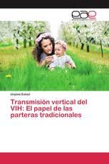 Transmisión vertical del VIH: El papel de las parteras tradicionales
