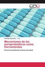 Mecanismos de los paraprobióticos como herramientas