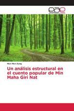Un análisis estructural en el cuento popular de Min Maha Giri Nat