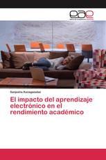 El impacto del aprendizaje electrónico en el rendimiento académico