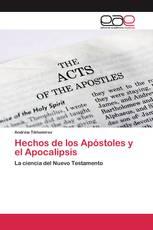 Hechos de los Apóstoles y el Apocalipsis