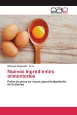 Nuevos ingredientes alimentarios