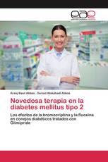 Novedosa terapia en la diabetes mellitus tipo 2