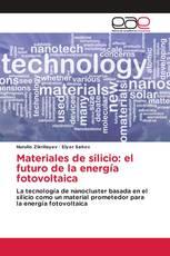 Materiales de silicio: el futuro de la energía fotovoltaica