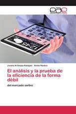 El análisis y la prueba de la eficiencia de la forma débil