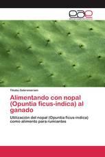 Alimentando con nopal (Opuntia ficus-indica) al ganado