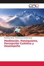 Meditación, Pansiquismo, Percepción Cuántica y Desempeño