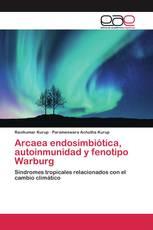 Arcaea endosimbiótica, autoinmunidad y fenotipo Warburg