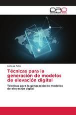 Técnicas para la generación de modelos de elevación digital
