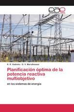 Planificación óptima de la potencia reactiva multiobjetivo