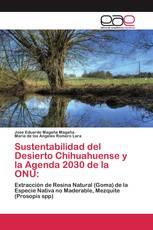 Sustentabilidad del Desierto Chihuahuense y la Agenda 2030 de la ONU: