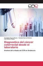Diagnostico del cáncer colorrectal desde el laboratorio