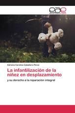 La infantilización de la niñez en desplazamiento