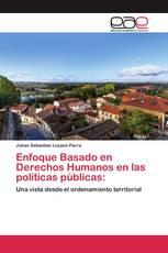 Enfoque Basado en Derechos Humanos en las políticas públicas:
