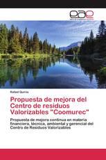 """Propuesta de mejora del Centro de residuos Valorizables """"Coomurec"""""""